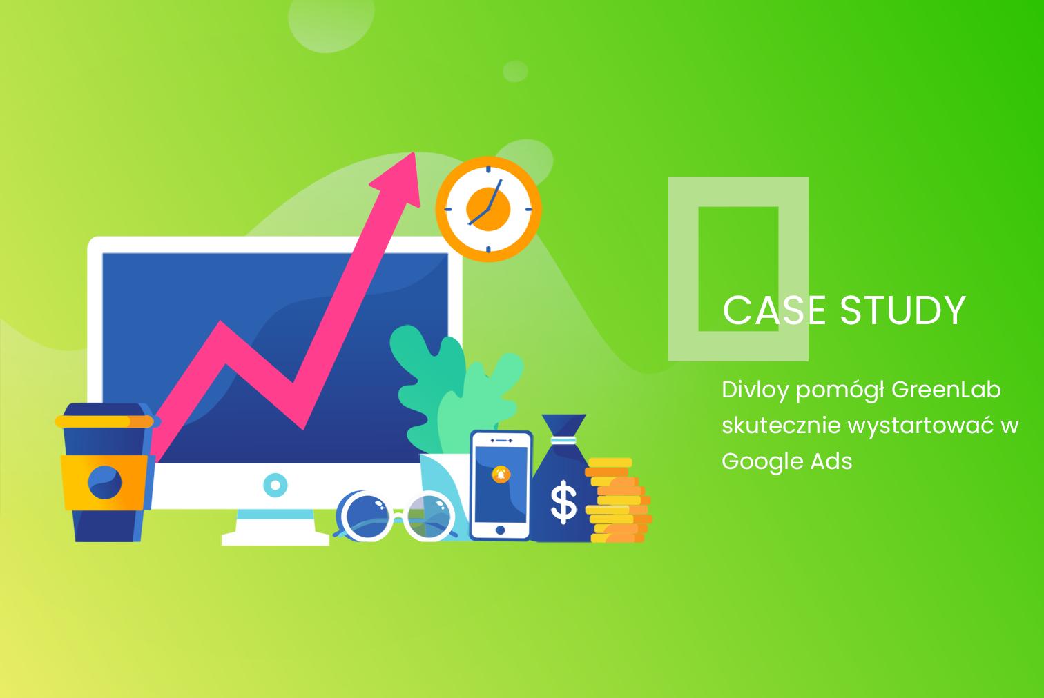 Divloy pomógł GreenLab skutecznie wystartować w Google A-d-s - Case Study